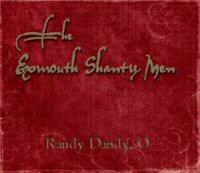 Randy Dandy, O